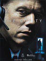 Guilty (The) / Gustav MÉoller, réal. | MÉoller, Gustav. Metteur en scène ou réalisateur. Scénariste