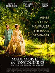 Mademoiselle de Joncquières / Emmanuel Mouret, réal. | Mouret, Emmanuel. Metteur en scène ou réalisateur. Scénariste