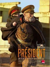 Le président / Mohsen Makhmalbaf, réal. | Makhmalbaf, Mohsen (1957-....). Monteur. Scénariste