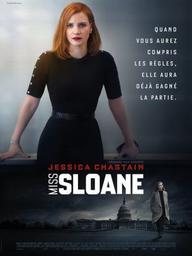 Miss Sloane / John Madden, réal. | Madden, John. Monteur