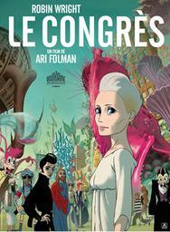 Le congrès / Ari Folman, réal. | Folman, Ari. Monteur. Scénariste