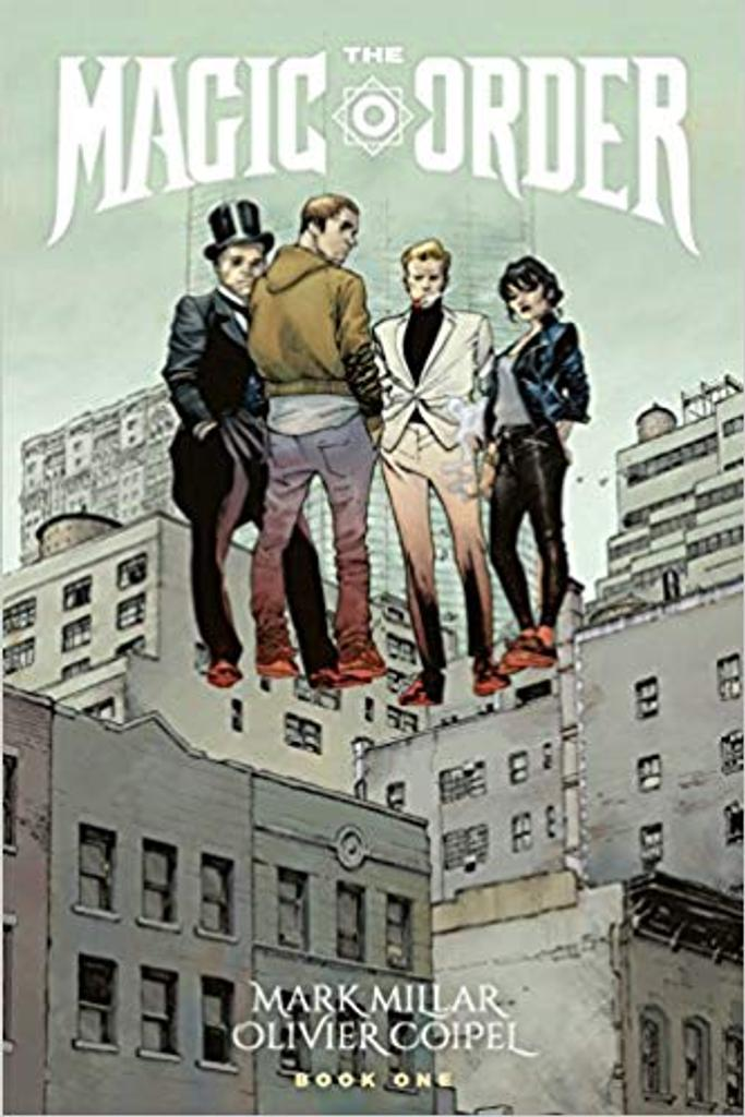 The magic order / scénario Mark Millar | Millar, Mark (1969-....). Auteur