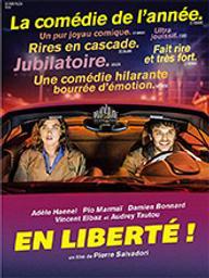 En liberté ! / Pierre Salvadori, réal.   Salvadori, Pierre (1964-....). Metteur en scène ou réalisateur. Scénariste