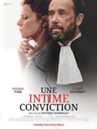 Intime conviction (Une) / Antoine Raimbault, réal.   Raimbault, Antoine. Metteur en scène ou réalisateur. Scénariste