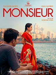 Monsieur (de Rohena Gera) / Rohena Gera, réal.   Gera, Rohena. Metteur en scène ou réalisateur. Scénariste. Producteur