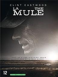 Mule (La) / Clint Eastwood, réal.   Eastwood, Clint (1930-...). Metteur en scène ou réalisateur. Acteur. Producteur