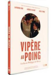 Vipère au poing / Philippe de Broca, réal. | Broca, Philippe De. Metteur en scène ou réalisateur. Scénariste