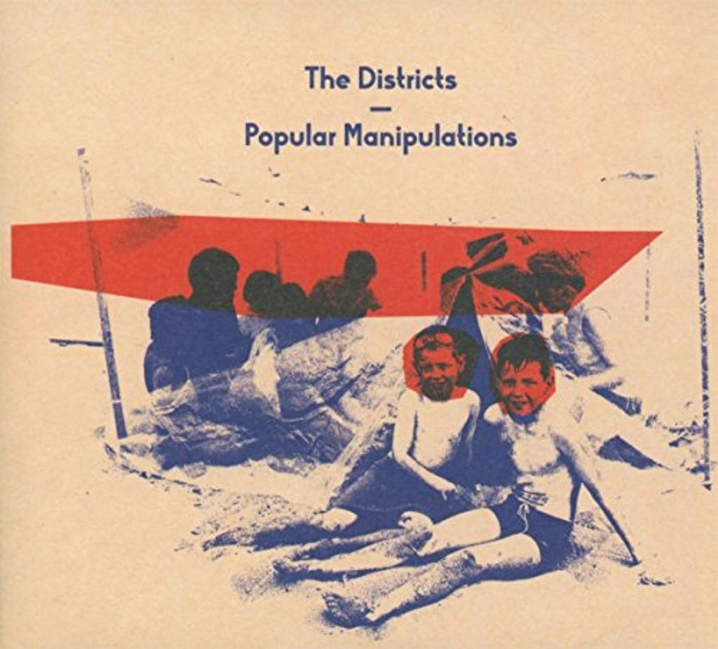 Popular manipulations / The Districts   The Districts