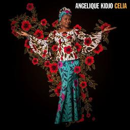 Celia / Angélique Kidjo  | Kidjo , Angélique