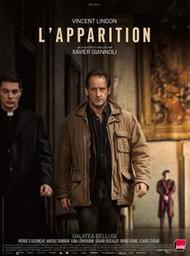 L'apparition / Xavier Giannoli, réal. | Giannoli, Xavier. Monteur. Scénariste