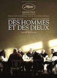 Des hommes et des dieux / Xavier Beauvois (réal) | Beauvois, Xavier. Metteur en scène ou réalisateur