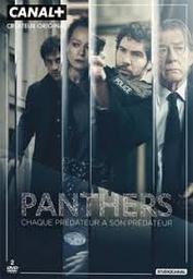 Panthers : Chaque prédateur a son prédateur. Episodes 1 à 6 / Johan Renck (réal) | Renck, Johan. Metteur en scène ou réalisateur
