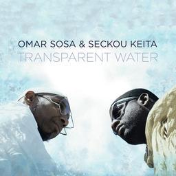 Transparent water / Omar Sosa  | Sosa, Omar