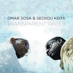 Transparent water / Omar Sosa  | Sosa, Omar