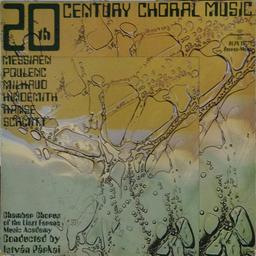 20th century choral music / Messiaen, Poulenc, Milhaud, Hindemith, Ranse, Schmitt | Messiaen, Olivier (1908-1992)