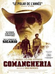 Comancheria / David Mackenzie (réal)   Mackenzie, David. Metteur en scène ou réalisateur