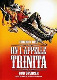 On l'appelle Trinita / Enzo Barboni (réal) | Barboni, Enzo. Metteur en scène ou réalisateur