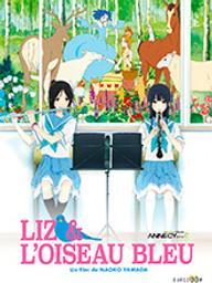 Liz et l'oiseau bleu / Naoko Yamada, réal. | Yamada, Naoko. Metteur en scène ou réalisateur