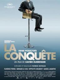 La conquête / Xavier Durringer (réal) | Durringer, Xavier. Metteur en scène ou réalisateur