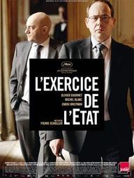 L'exercice de l'État / Pierre Shoeller | Schoeller, Pierre (1961-....). Metteur en scène ou réalisateur