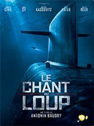 Chant du loup (Le) / Antonin Baudry, réal.   Baudry, Antonin. Metteur en scène ou réalisateur