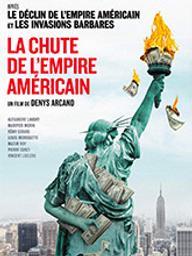 Chute de l'empire américain (La) / Denys Arcand, réal.   Arcand, Denys. Metteur en scène ou réalisateur. Scénariste