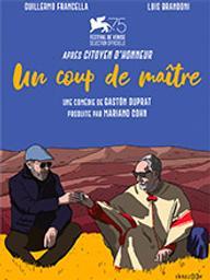 Coup de maître (Un) / Gaston Duprat, réal. | Duprat, Gaston. Metteur en scène ou réalisateur. Scénariste