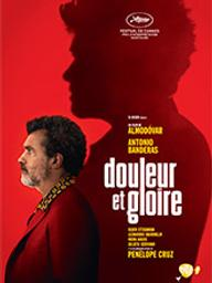 Douleur et gloire / Pedro Almodovar, réal.   Almodovar, Pedro (1949-....). Metteur en scène ou réalisateur. Scénariste