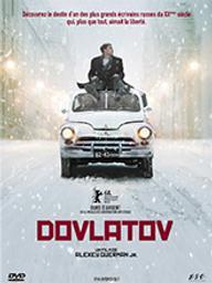 Dovlatov / Alexey German Jr., réal. | German Jr., Alexey. Metteur en scène ou réalisateur. Scénariste