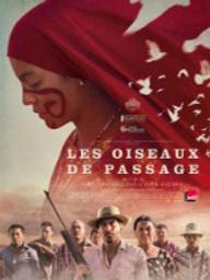 Oiseaux de passage (Les) / Ciro Guerra, réal, Cristina Gallego, réal. | Guerra, Ciro. Metteur en scène ou réalisateur