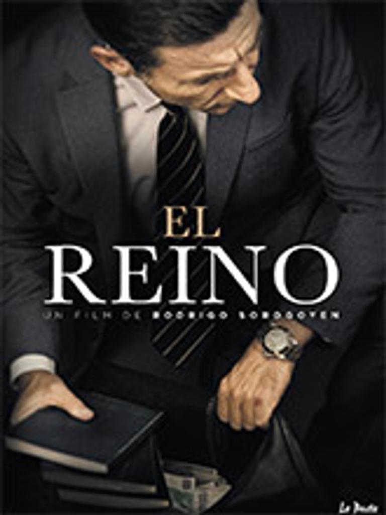 Reino (El) / Rodrigo Sorogoyen, réal.  