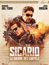 Sicario . 02, La guerre des cartels / Stefano Sollima, réal. | Sollima, Stefano (0000-....). Metteur en scène ou réalisateur