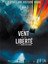 Vent de la liberté (Le) / Michael Bully Herbig, réal.   Bully Herbig, Michael (1968-....). Metteur en scène ou réalisateur. Scénariste. Producteur