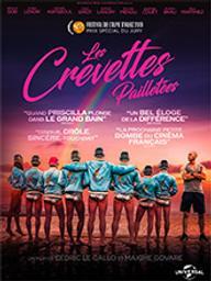 Crevettes pailletées (Les) / Maxime Govare, Cédric Le Gallo réal. | Govare, Maxime. Metteur en scène ou réalisateur. Scénariste