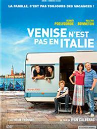 Venise n'est pas en Italie / Ivan Calbérac, réal. | Calbérac, Ivan. Metteur en scène ou réalisateur. Scénariste. Antécédent bibliographique