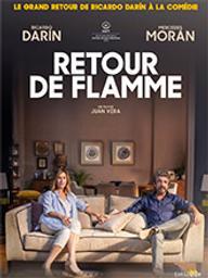 Retour de flamme / Juan Vera, (réal.) | Vera, Juan. Metteur en scène ou réalisateur. Scénariste