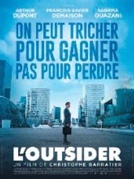 L'outsider / Christophe Barratier, réal. | Barratier, Christophe. Monteur. Scénariste
