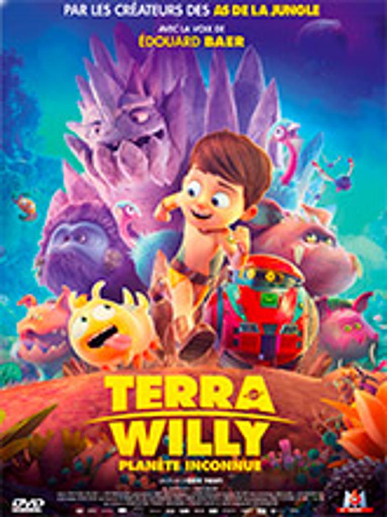 Terra Willy : Planète inconnue / Eric Tosti, réal. | Tosti, Eric. Metteur en scène ou réalisateur. Scénariste