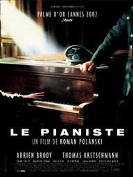 Le Pianiste / Roman Polanski, réal. | Polanski, Roman (1933-....). Metteur en scène ou réalisateur