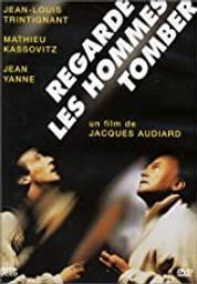 Regarde les hommes tomber / Jacques Audiard, réal. | Audiard, Jacques. Monteur