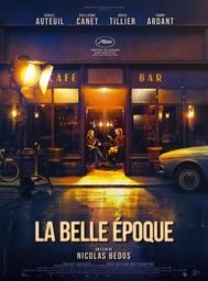 Belle époque (La) / Nicolas Bedos, réal.   Bedos, Nicolas (1980-....). Metteur en scène ou réalisateur. Scénariste. Compositeur