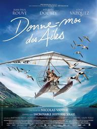 Donne-moi des ailes / Nicolas Vanier, réal.   Vanier, Nicolas ((1962 ...)). Metteur en scène ou réalisateur. Dialoguiste