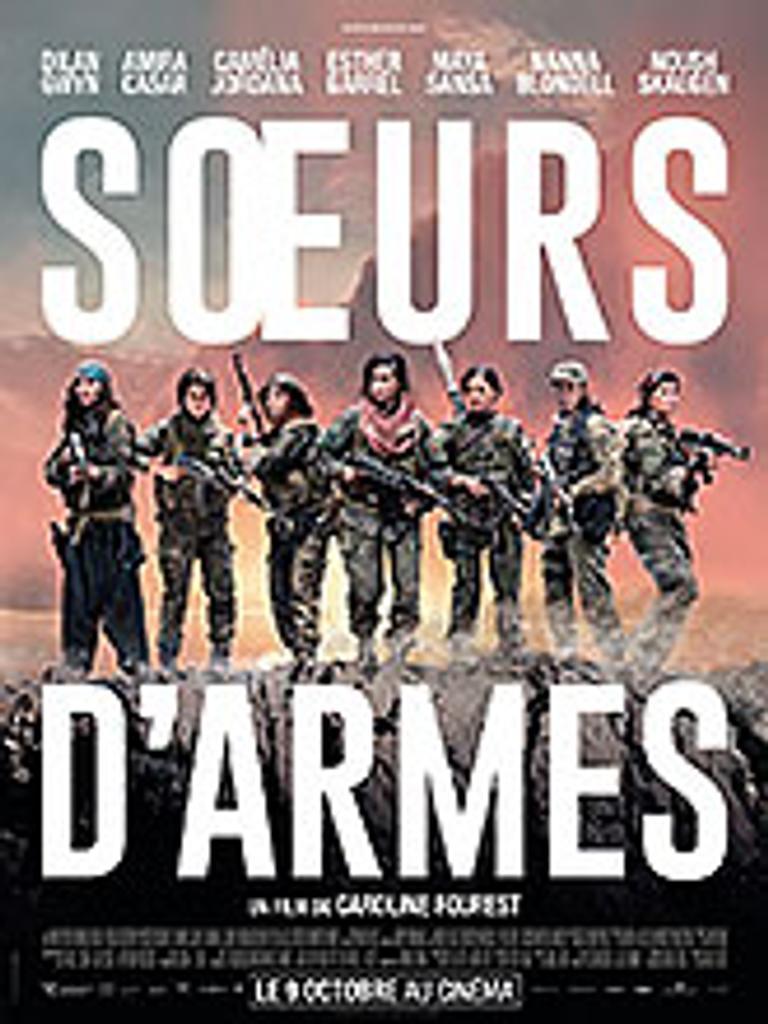 Soeurs d'armes / Caroline Fourest, réal. | Fourest, Caroline (1975-....). Metteur en scène ou réalisateur. Scénariste