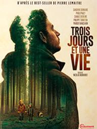 Trois jours et une vie / Nicolas Boukhrief, réal.   Boukhrief, Nicolas (1963-....). Metteur en scène ou réalisateur
