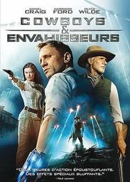 Cowboys et envahisseurs / Jon Favreau, réal. | Favreau, Jon (1966-....). Metteur en scène ou réalisateur