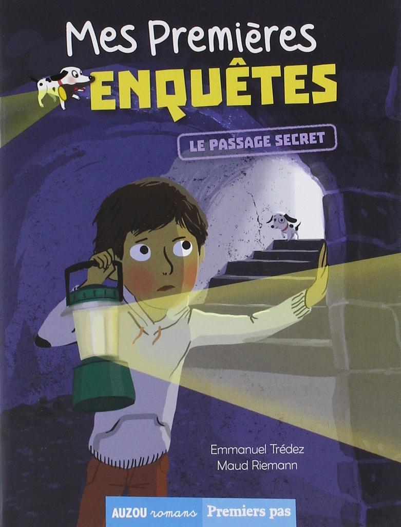 Mes premières enquêtes. 6, Le passage secret / Emmanuel Trédez   Trédez, Emmanuel (1968-....). Auteur