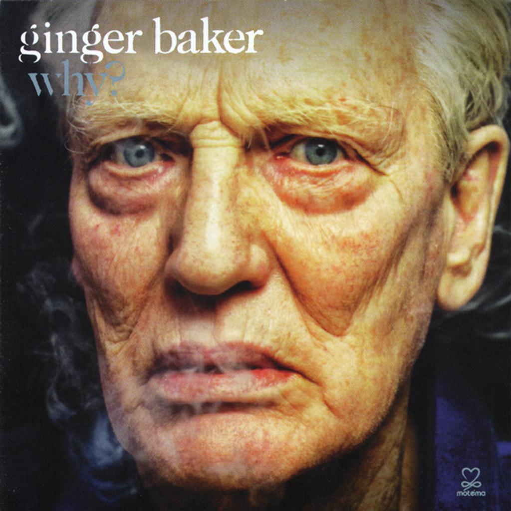 Why / Ginger Baker   Baker, Ginger. Batterie
