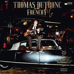 Frenchy / Thomas Dutronc  | Dutronc, Thomas