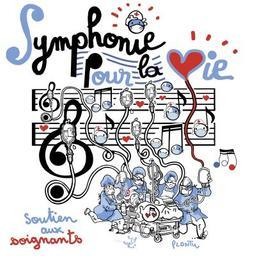 Symphonie pour la vie / Jean-Sébastien Bach  | Bach, Jean-Sébastien