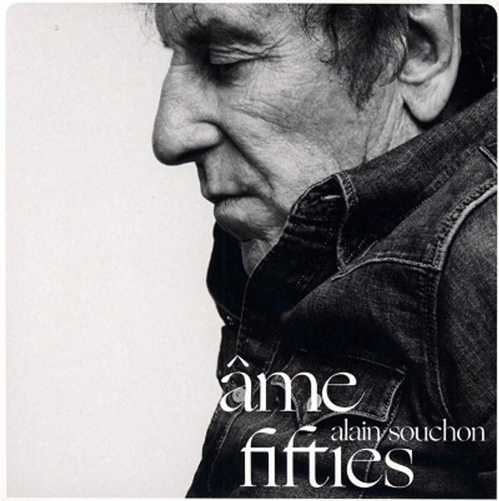 Âme fifties / Alain Souchon   Souchon , Alain